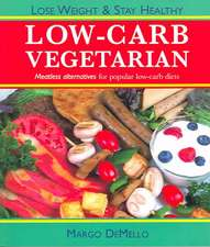 The Low-Carb Vegetarian