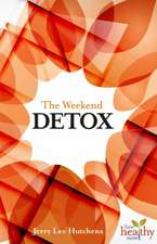 The Weekend Detox