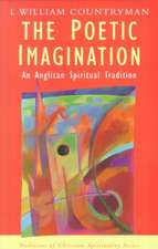 The Poetic Imagination:  An Anglican Spiritual Tradition