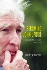 Becoming John Updike – Critical Reception, 1958–2010