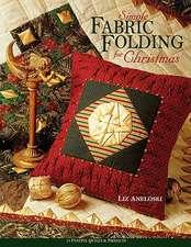 Simple Fabric Folding for Christmas - Print on Demand Edition