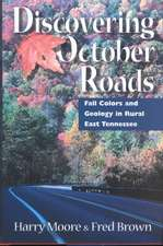Discovering October Roads: Fall Colors And Geology In Rural East Tennessee