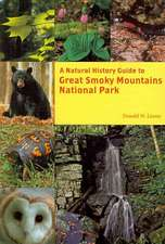 A Natural History Guide: Great Smoky Mountains National Park