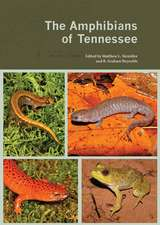 The Amphibians of Tennessee