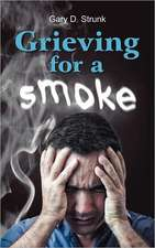 Grieving for a Smoke