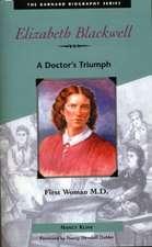 Elizabeth Blackwell:  A Doctor's Triumph