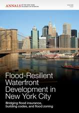 Flood–Resilient Waterfront Development in New York City: Bridging Flood Insurance, Building Codes, and Flood Zoning, Volume 1227