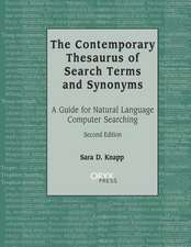 The Contemporary Thesaurus of Search Terms and Synonyms:  A Guide for Natural Language Computer Searching, 2nd Edition