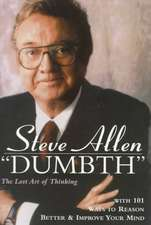 """Dumbth"":  The Lost Art of Thinking"
