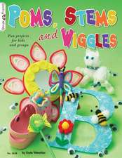 Poms, Stems and Wiggles:  Fun Projects for Kids and Groups