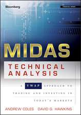 MIDAS Technical Analysis: A VWAP Approach to Trading and Investing in Today′s Markets