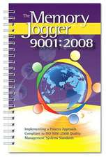 The Memory Jogger 9001: 2008 Quality Management Systems Standard