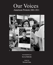 Our Voices: American Protests 2001-2011