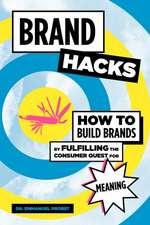 Brand Hacks