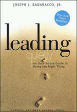 Leading Quietly: An Unorthodox Guide to Doing the Right Thing