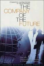 The Company of the Future: How the Communications Revolution Is Changing Management