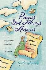 Prayers God Always Answers