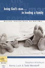 Being God's Man in Leading a Family