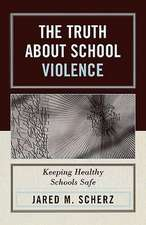 The Truth about School Violence