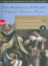 Marriage of Figaro (Book and CD's): The Complete Opera on Two CDs featuring Dietrich Fischer-Dieskau, Judith Blegen, Heather Harper, and Geraint Evans
