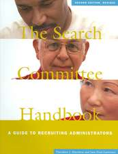 The Search Committee Handbook:  A Guide to Recruiting Administrators