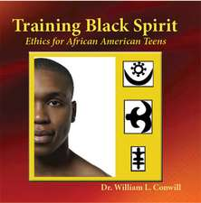 Training Black Spirit: Ethics for African American Teens
