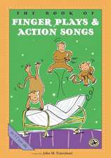 The Book of Finger Plays & Action Songs: Let's Pretend