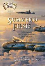 Summer of Firsts: WWII Is Ending, but the Music Adventures Are Just Beginning