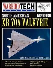 North American Xb-70a Valkyrie - Warbird Tech Vol 34