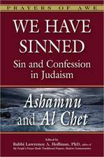We Have Sinned:  Ashamnu and Al Chet