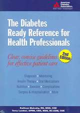 The Diabetes Ready Reference for Health Professionals