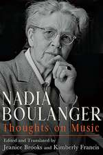 Nadia Boulanger – Thoughts on Music