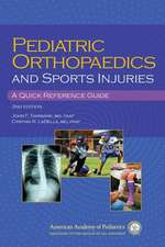 Pediatric Orthopaedics and Sport Injuries:  A Quick Reference Guide
