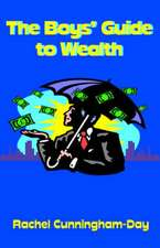The Boys' Guide to Wealth