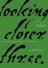 Looking Closer 3:  Classic Writings on Graphic Design
