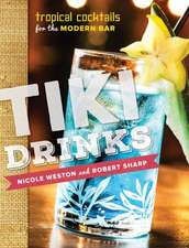 Tiki Drinks – Tropical Cocktails for the Modern Bar