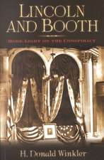 Lincoln and Booth:  More Light on the Conspiracy