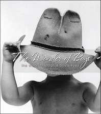 The Wonder of Boys:  The World Through the Eyes of Boys