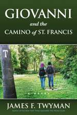 Giovanni and the Camino of St. Francis