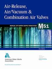 Air-Release, Air/Vacuum, and Combination Air Valves (M51):  Highlights Report