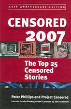 Censored 2007: The Top 25 Censored Stories