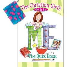 The Christian Girl's Guide to Me:  The Quiz Book [With Changepurse]