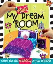 My Mini Dream Room:  Create the Mini Bedroom of Your Dreams!