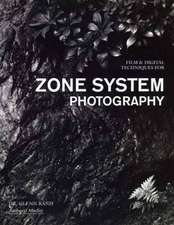 Film & Digital Techniques For Zone System Photography