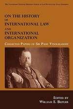 On the History of International Law and International Organization