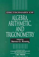 Dictionary of Algebra, Arithmetic, and Trigonometry