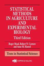 Statistical Methods in Agriculture and Experimental Biology, Second Edition