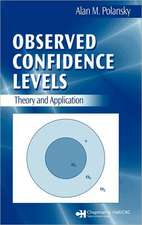 Observed Confidence Levels:  Theory and Application