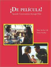 De Pelicula!: Spanish Conversation through Film