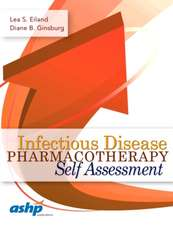 Eiland, L:  Infectious Disease Pharmacotherapy Self Assessme